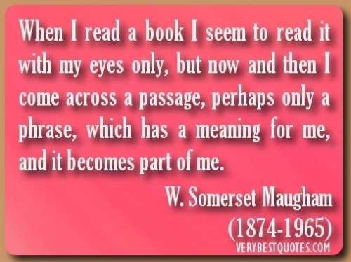 Book-Quotes-When-I-read-a-book-I-seem-to-read-it-with-my-eyes-only-but-now-and-then-I-come-across-a-passage-perhaps-only-a-phrase