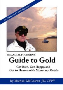 financial foghorns guide to gold