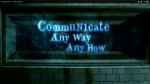 Communicate Any Way Any How